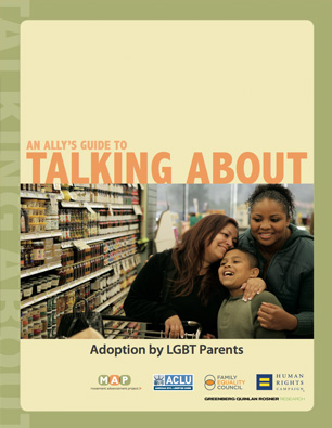 An Ally's Guide to Talking About Adoption by LGBT ParentsDownload
